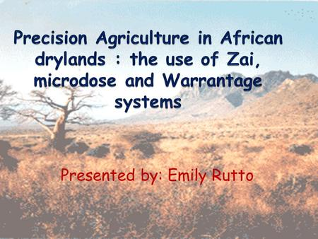 Presented by: Emily Rutto. Africa Population- 13% of the world's population Population growth rates- 2.2- 2.8 % Increase population- deforestation, reduced.