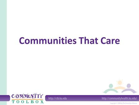 "Communities That Care. What is Communities That Care? (CTC) ""Operating system"" that focuses on risk and protective factors to provide structure for community."