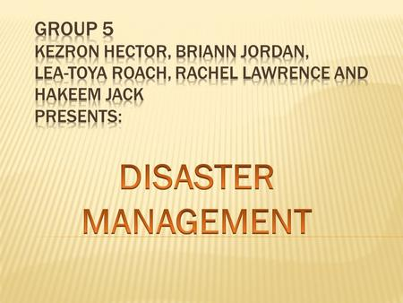  WHAT IS MITIGATION?  DISASTER MANAGEMENT CYCLE.  ORGANISATIONS RESPONSIBLE FOR DISASTER MANAGEMENT AT THE REGIONAL AND NATIONAL LEVEL IN THE CARIBBEAN.