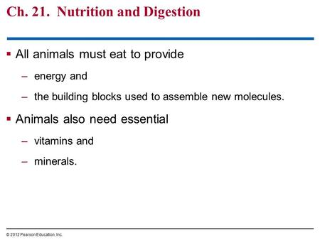 Ch. 21. Nutrition and Digestion