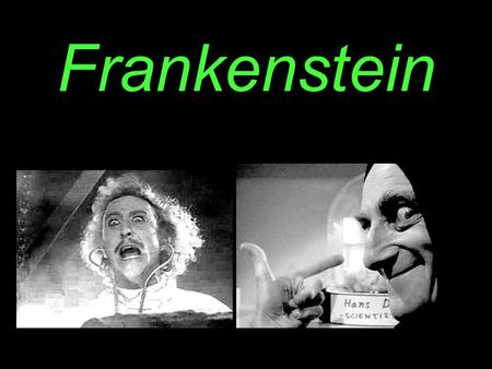 Frankenstein. Mary Shelley Born August 30, 1797; Died February 1, 1851 Daughter of influential author Mary Wollstonecraft and political philosopher.