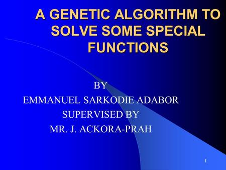 A GENETIC ALGORITHM TO SOLVE SOME SPECIAL FUNCTIONS