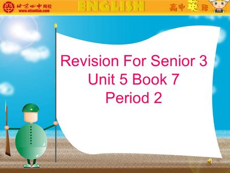 Revision For Senior 3 Unit 5 Book 7 Period 2. Keep it up, Xie Lei Chinese student fitting in well.
