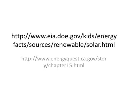facts/sources/renewable/solar.html  y/chapter15.html.