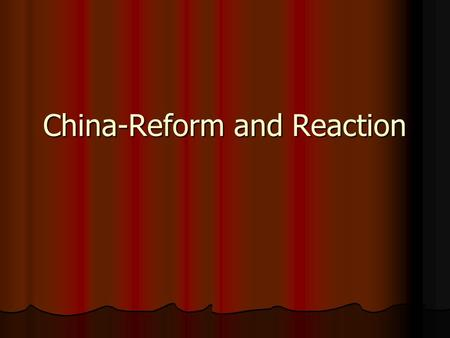 China-Reform and Reaction. From This To This!