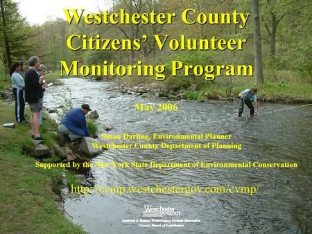 National Monitoring Conference May 10, 2006 Westchester County Department of Planning  Westchester County Citizens'