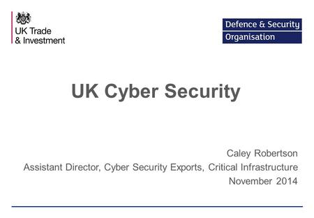 UK Cyber Security Caley Robertson