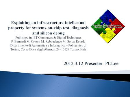 2012.3.12 Presenter: PCLee. Semiconductor manufacturers aim at delivering high-quality new devices within shorter times in order to gain market shares.