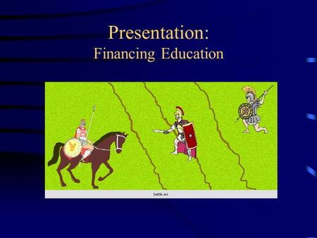 Presentation: Financing Education Financing Education How Iowa's Taxpayers Pay for Public Education.