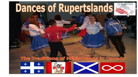 Dances of Rupertsland is the story of the origins of Métis dance, music and culture. When the Europeans first arrived to North America they seen the.