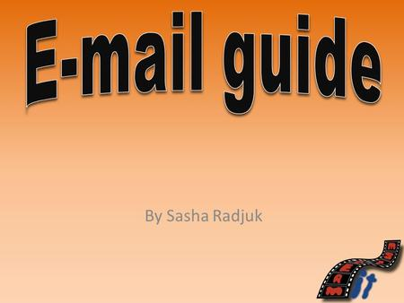 By Sasha Radjuk. E-Mail - Etiquette and User Guide Give some basic notes on how to log in. To login go on Google and type in outlook web app and the type.