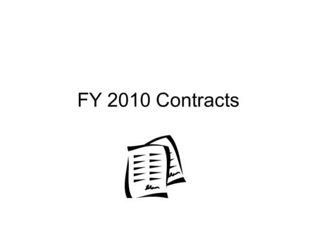 FY 2010 Contracts. CH-53M Most common problems Description of Services Credentials Third Party Billing Wording Payment amount Multiple Contracts Information.