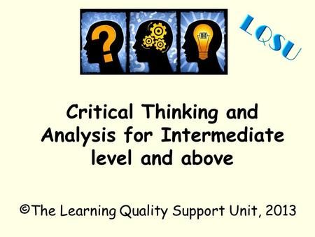 Why Is Critical Thinking Difficult to Teach?