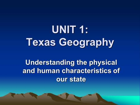 Understanding the physical and human characteristics of our state