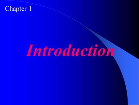 Chapter 1 Introduction. Understand the concept of a black box, a data processor, and a programmable data processor. Define the von Neumann model and name.