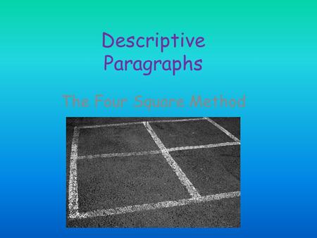 Descriptive Paragraphs