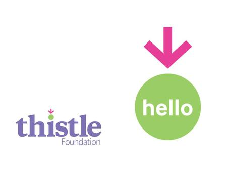 About Thistle Our mission... We always go the extra mile to help people with disabilities or long-term health conditions lead great lives where they are.