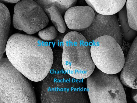 Story in the Rocks By Charlotte Prior Rachel Deal Anthony Perkins.
