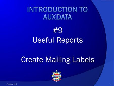 #9 Useful Reports Create Mailing Labels February 20121.
