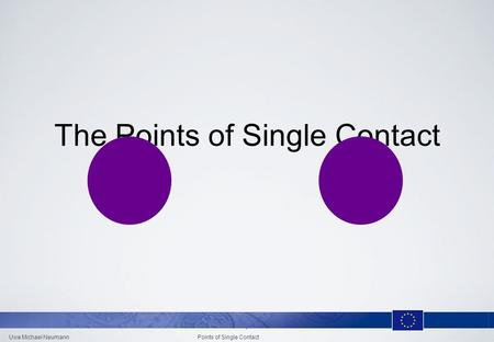 Uwe Michael Neumann Points of Single Contact 1 The Points of Single Contact.