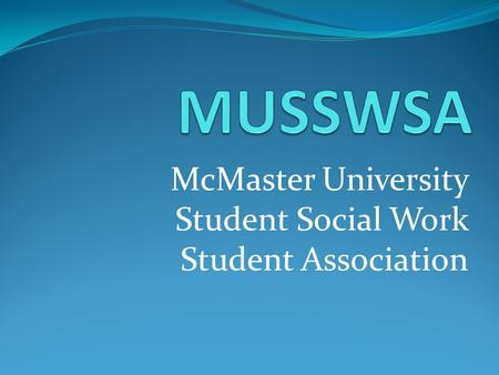 McMaster University Student Social Work Student Association.