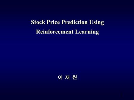Stock Price Prediction Using Reinforcement Learning