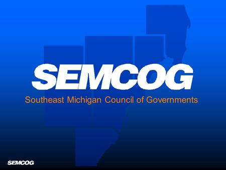 Southeast Michigan Council of Governments. Working Together to Improve Regional Operations through Traffic Incident Management Working Together to Improve.