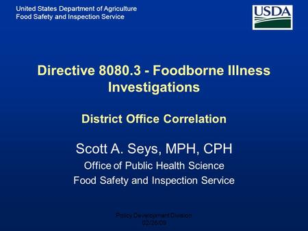 United States Department of Agriculture Food Safety and Inspection Service Directive 8080.3 - Foodborne Illness Investigations District Office Correlation.