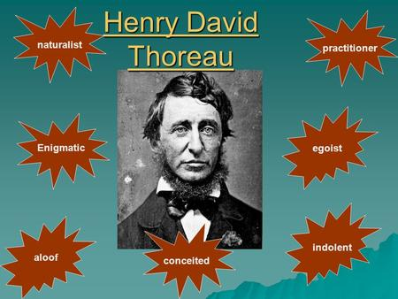 henry david transcendentalist american essayist and poet Large collection of writings (books, essays, poems, letters) by henry david thoreau available to read online including biography, quotes, news and more.