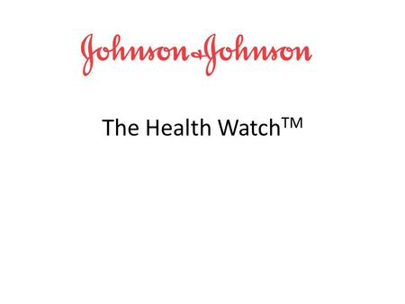 The Health Watch TM. Designed for Seniors who desire to still lead independent lives Provides a non intrusive health monitoring system Saves money by.