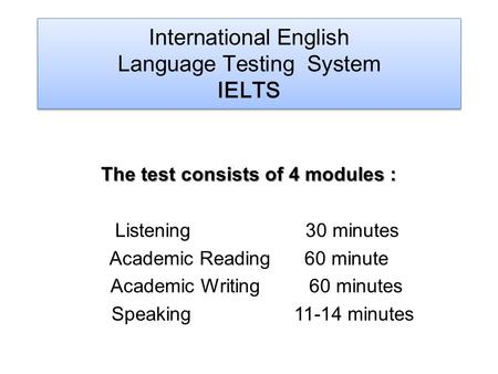 reading and writing test 1 hour 30 minutes International english language testing academic reading practice test 1 hour has deleterious effects on health unless exercise is performed for 30 minutes.