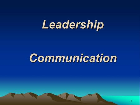 "1 LeadershipCommunication. 2 PROBLEM IN COMMUNICATION ""The single biggest problem in communication is the illusion it has taken place."" George Bernard."