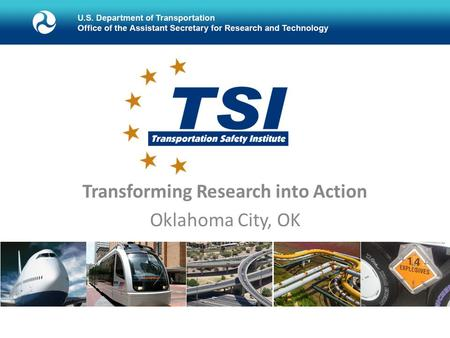 Transforming Research into Action Oklahoma City, OK.