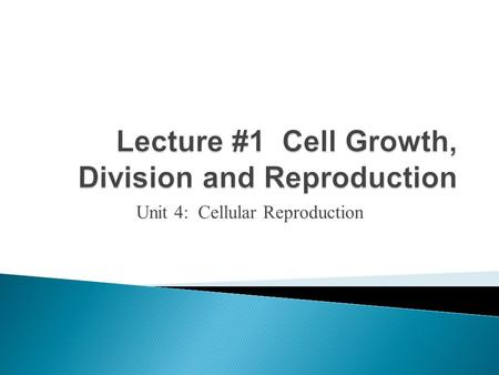 Unit 4: Cellular Reproduction. What are some of the difficulties a cell faces as it increases in size?