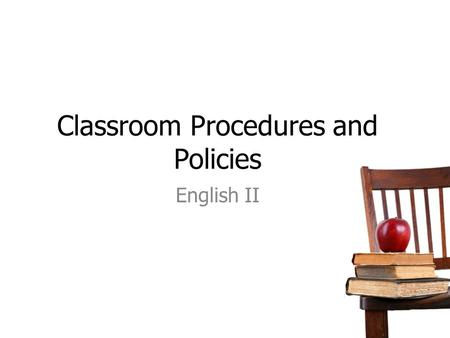 Classroom Procedures and Policies English II. Who's Who?! Ms.Tilghman    My room before school (7:30-8am)