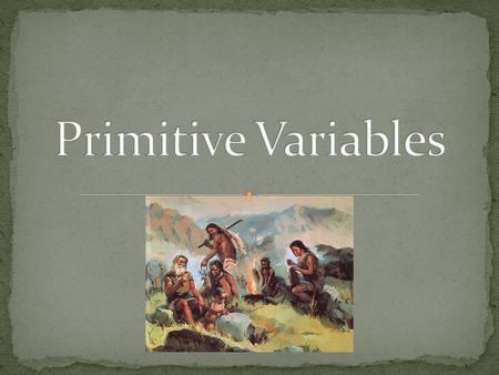 A quantity or function that may assume any given value or set of values (source – Dictionary.com) What types of values have we assigned to variables.