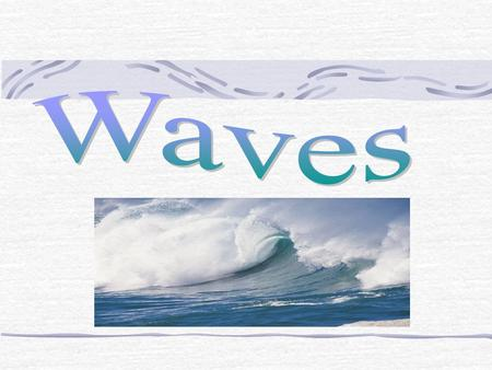 Wave Definition: A disturbance that transfers energy from place to place. What carries waves? Medium - the material through which a wave travels A medium.
