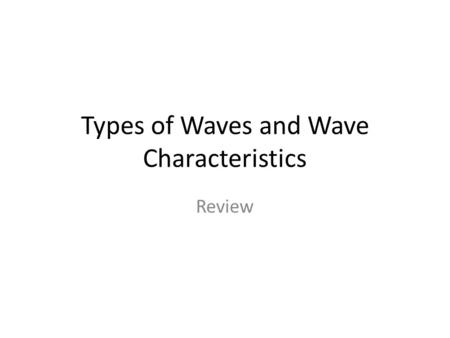 Types of Waves and Wave Characteristics Review. . Which of the following is not a type of electromagnetic wave? A. sound B. red light C. gamma radiation.