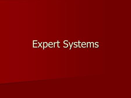 Expert Systems.