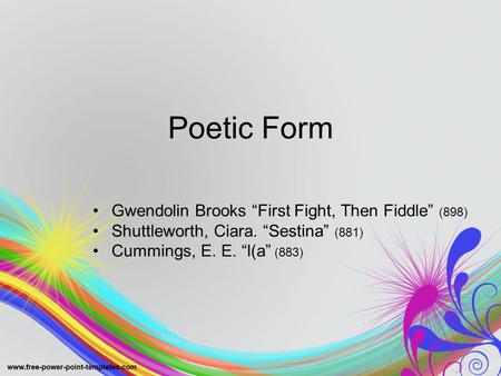"Poetic Form Gwendolin Brooks ""First Fight, Then Fiddle"" (898)"