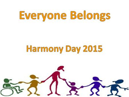 Everyone Belongs Harmony Day 2015.