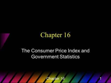 Chapter 161 The Consumer Price Index and Government Statistics.