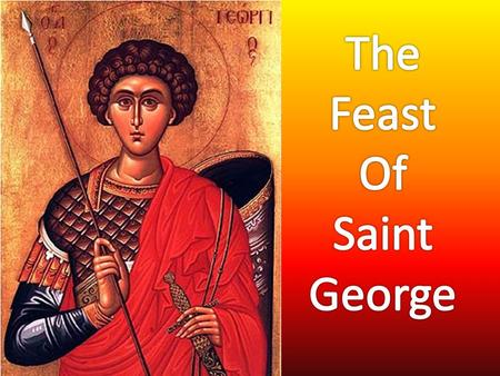 The Feast Of Saint George.
