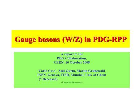 Z Boson Pdg Gauge bosons (W...