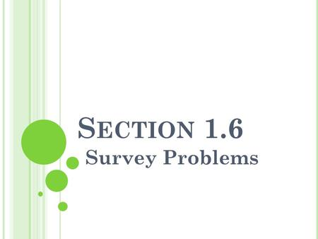 Section 1.6 Survey Problems.