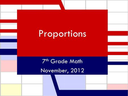 Proportions 7 th Grade Math November, 2012. Proportions with Pandas..\videos\Proportions with Pandas.asf.