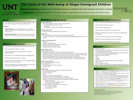 The Issue of the Well-being of Illegal Immigrant Children Teskiratou Nachirou, Department of Biological Sciences, College of Arts and Sciences and Honors.