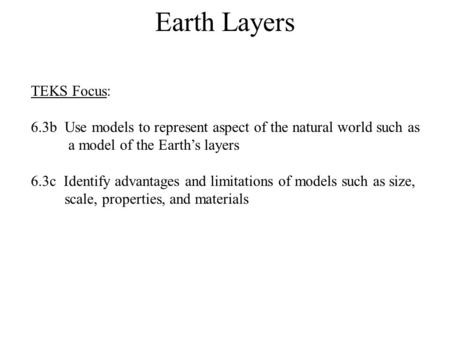 Earth Layers TEKS Focus: