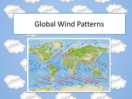 Global Wind Patterns. Remember… When we talked about air pressure we said that cold air sinks and warm air rises. This movement causes air to move.