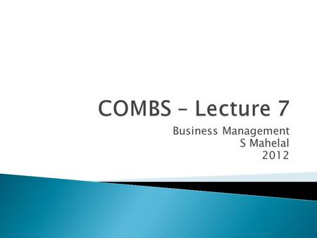 Business Management S Mahelal 2012.  The earliest contributors to our understanding of mgmt theory include practicing managers as well as social scientists.